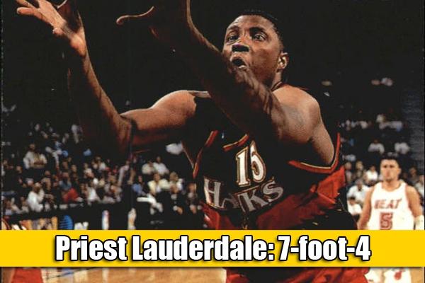 Priest Lauderdale: uno dei giocatori più alti della NBA